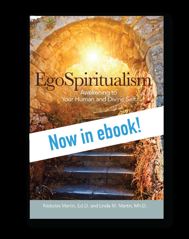 EgoSpiritualism: Awakening to Your Human and Divine Self