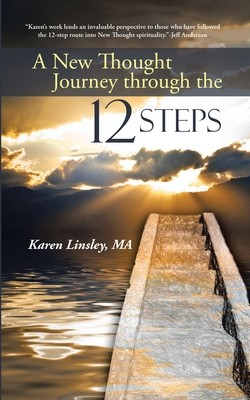 A New Thought Journey Through the 12 Steps book