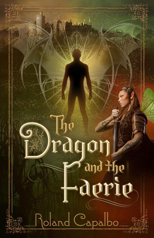 The Dragon and the Fairie (The Vasara Chronicles) (Volume 1)
