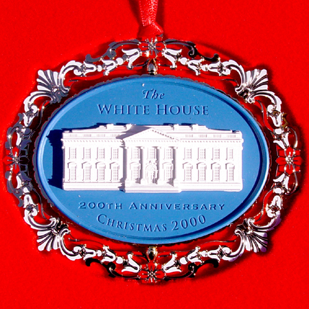 Ornaments - White House 2000 200th Anniversary of The White House