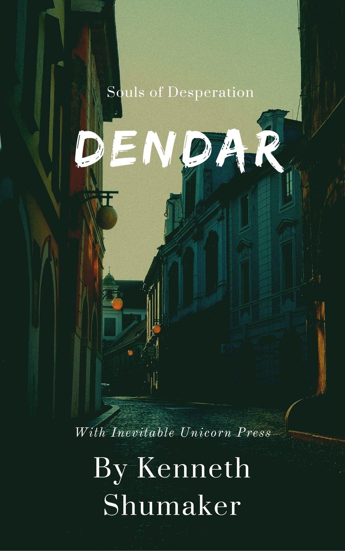 Dendar: Souls of Desperation! Ecopy Pre-order!
