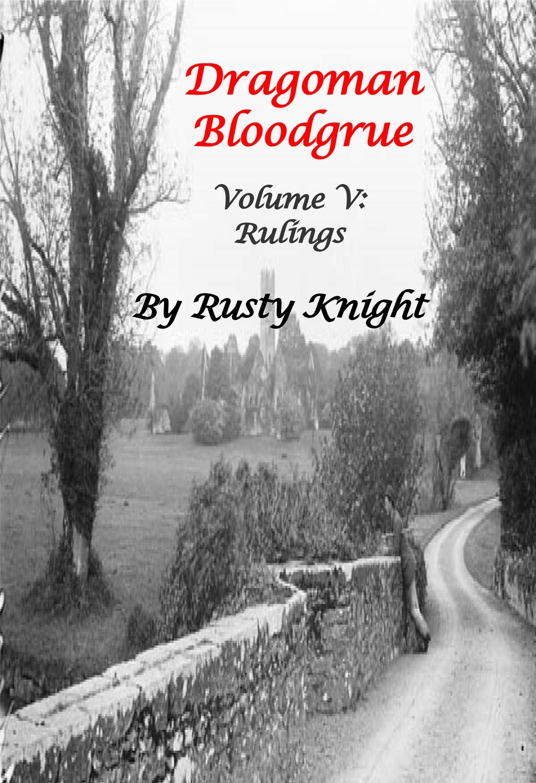 Dragoman Bloodgrue Volume V: Rulings, e-copy