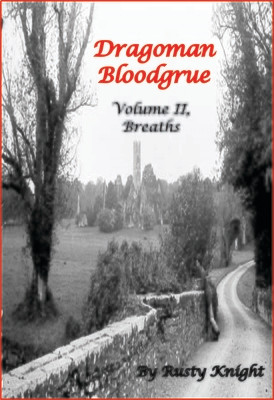 Dragoman Bloodgrue Volume II: Breaths, e-copy
