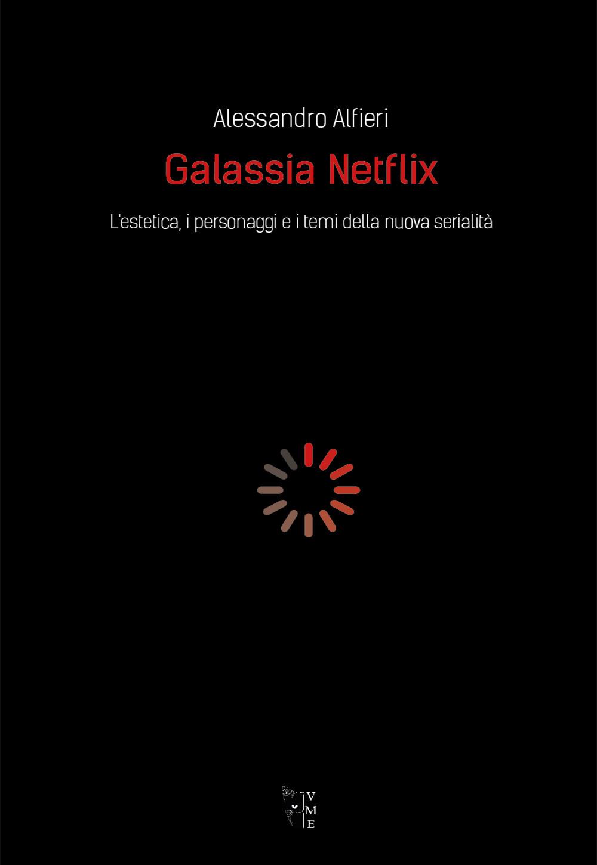 Alessandro Alfieri - Galassia Netflix