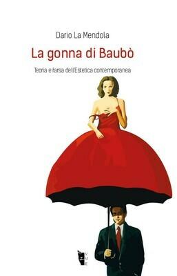 Dario La Mendola - La gonna di Baubò