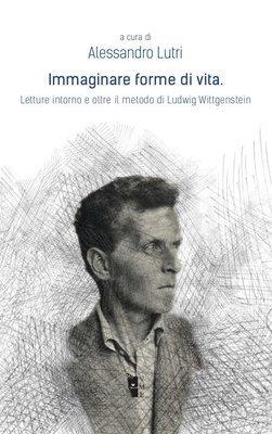 Alessandro Lutri  (curatore) - Immaginare forme di vita
