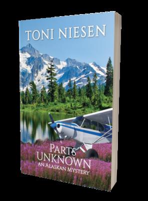 Parts Unknown: An Alaskan Mystery by Toni Niesen
