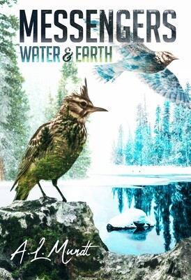 PRE-ORDER: Water & Earth (Messengers, Book 1) by A.L. Mundt