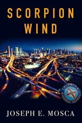 PRE-ORDER: Scorpion Wind by Joseph E. Mosca