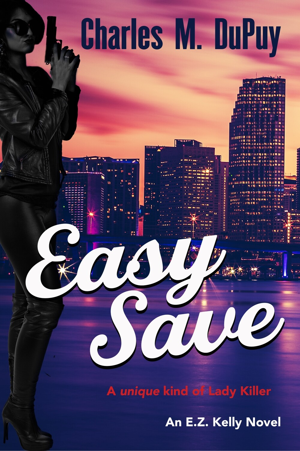 PRE-ORDER: Easy Save by Charles M. DuPuy