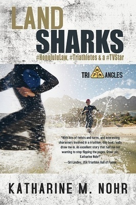 Land Sharks: Book 1 of the Tri-Angles Series by Katharine M. Nohr