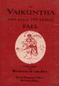 AUDIO - No falling from Vaikuntha with Sri Haridas Sastri Maharaja