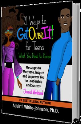21 Ways to Get Over It for Teens!  Journal Workbook