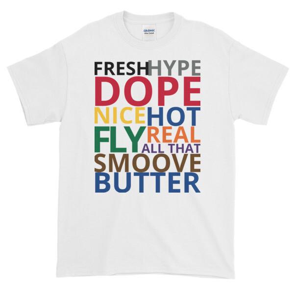 FRESH to BUTTER T-Shirt