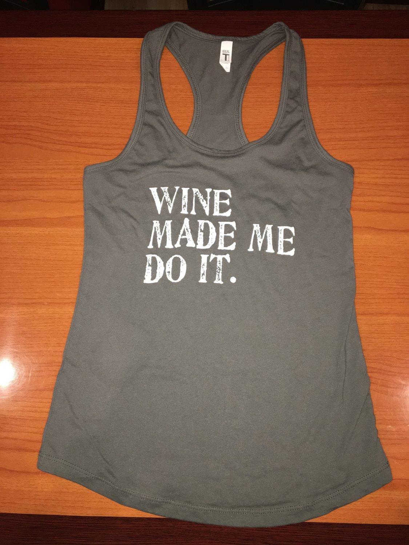 "Gray ""Wine Made Me Do It"" Women's racerback tank"