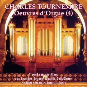 Oeuvres d' Orgue (4) Charles Tournemire (VLC 0203)