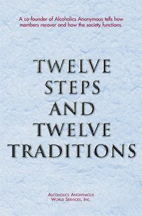 Twelve Steps and Twelve Traditions  (hard cover)