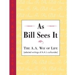 As Bill Sees It (soft cover)