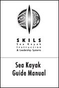Sea Kayak Guide Manual by SKILS