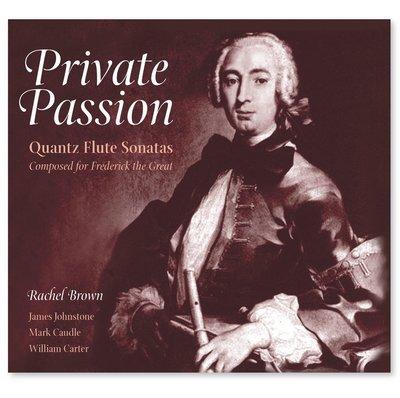 Private Passion - Quantz Flute Sonatas