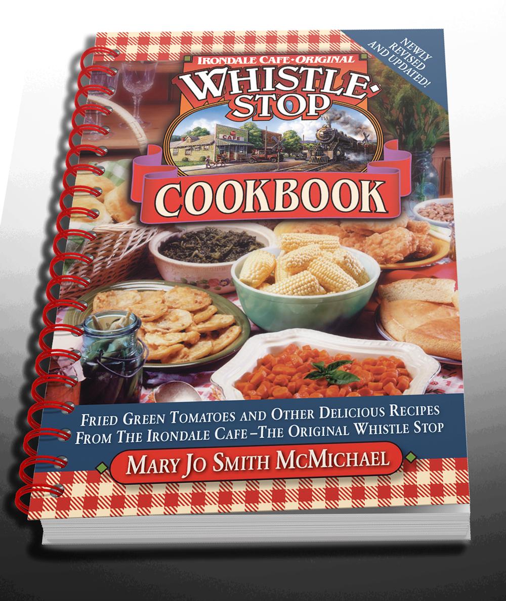 Original Whistle Stop Cafe Cookbook, Updated 2017 version [Spiral Bound]