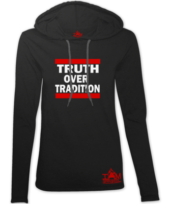 Women's Truth Over Tradition Hoodie