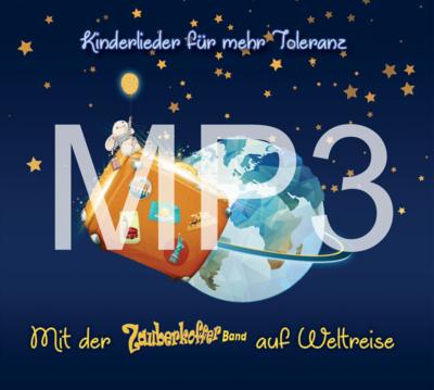 MP3-Album: Kinderlieder für mehr Toleranz / Mit der Zauberkofferband auf Weltreise