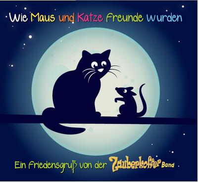 CD Wie Maus und Katze Freunde wurden