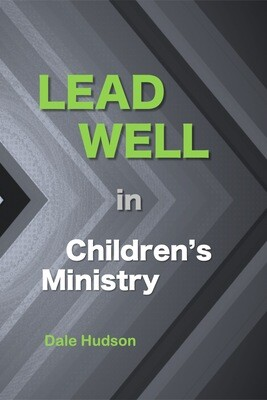 Lead Well in Children's Ministry (ebook)