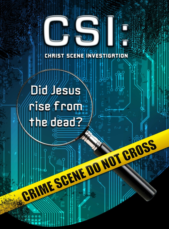 CSI...CHRIST SCENE INVESTIGATION