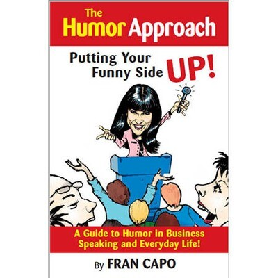 The Humor Approach: A Guide to Humor in Speaking