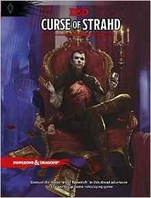 D&D 5th Ed. Curse of The Strahd