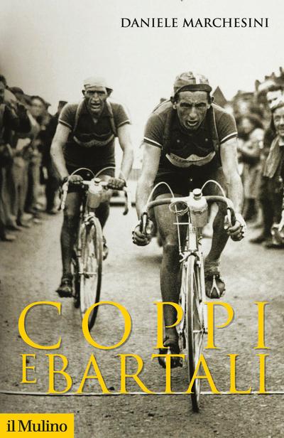 Daniele Marchesini - Coppi e Bartali