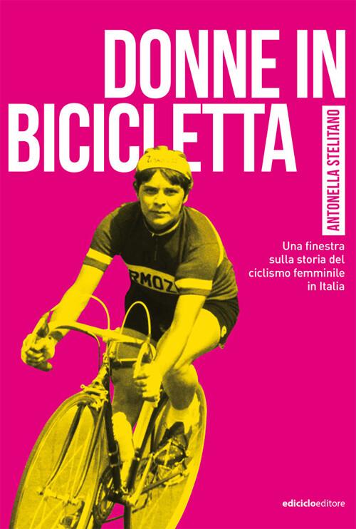 Antonella Stelitano - Donne in bicicletta