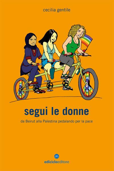 Cecilia Gentile - Segui le donne