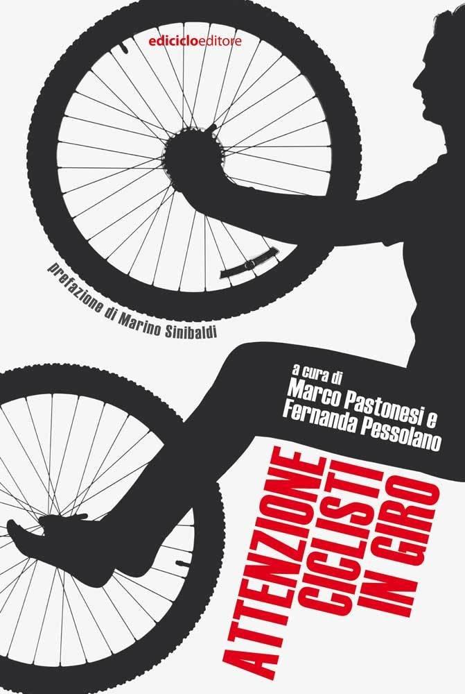 Autori Vari - Attenzione ciclisti in giro
