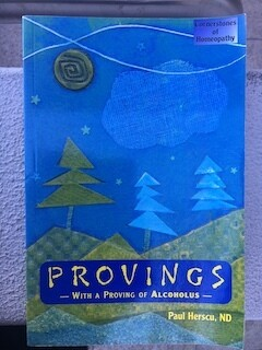 Provings - With Proving of Alcoholus - Volume I *