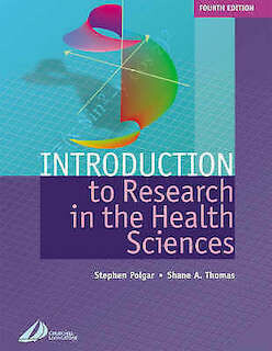 Introduction to Research in the Health Sciences*