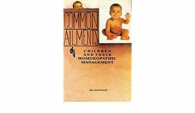 Common ailments of children and their homoeopathic management*