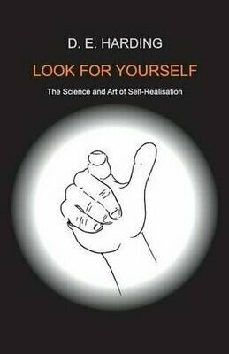 Look for Yourself - The Science and Art of Self-realisation *