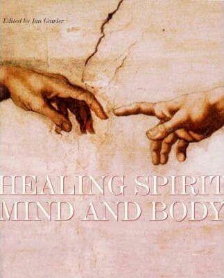 Healing Spirit, Mind and Body *