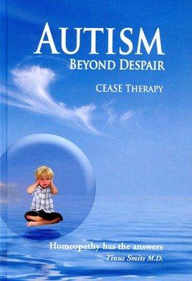Autism Beyond Despair: CEASE Therapy