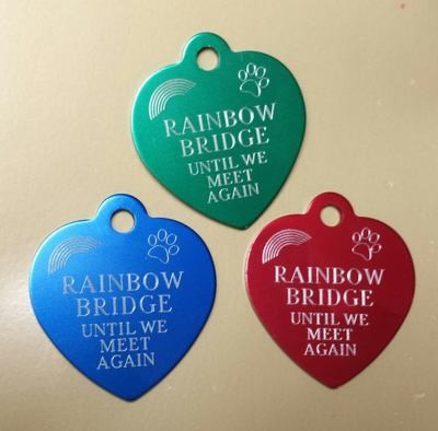 Engraved personalized  Rainbow Bridge tags