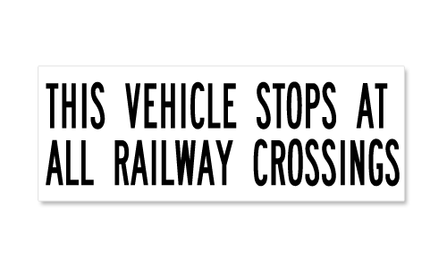This Vehicle Stops At All Railway Crossings