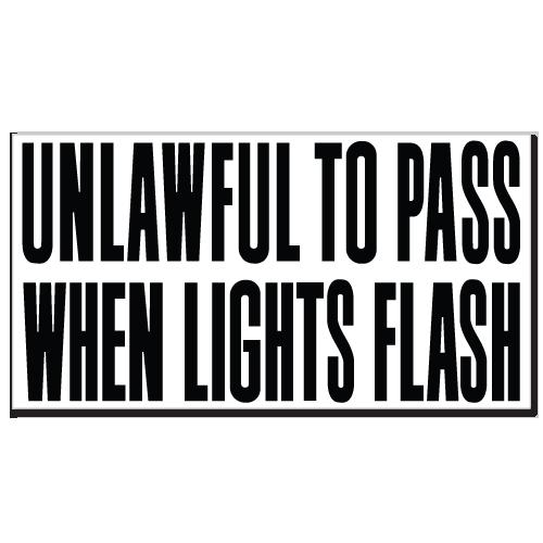Unlawful To Pass When Lights Flash