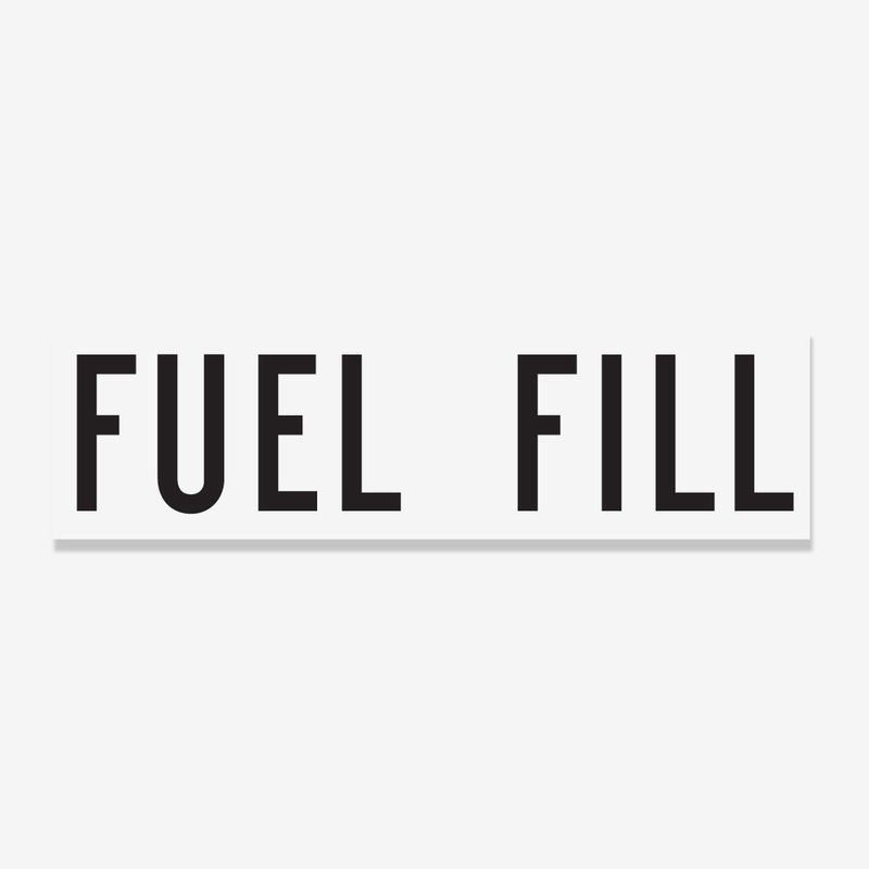 Fuel Fill- 1 and 2-inch lettering