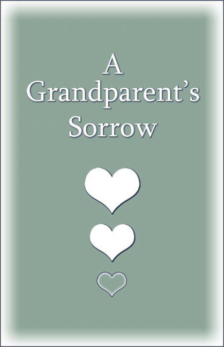A Grandparent's Sorrow