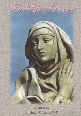 The Life of Prayer