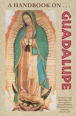 Handbook on Guadalupe, A