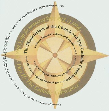 The Magisterium of the Church and The Catholic Conscience